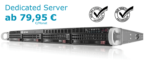 Dedicated Server Angebote ab 79,95 Euro