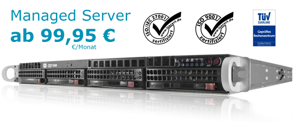 Managed Server Angebote ab 99,95 Euro